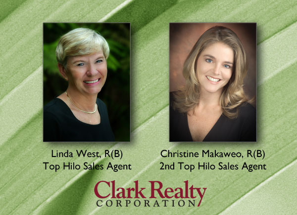 Linda West, R(B) &amp; Christine Makaweo, R(B), 2012 top Hilo sales agents